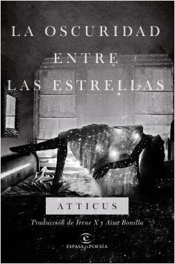 La oscuridad entre las estrellas - Atticus | Planeta de Libros