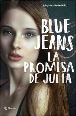 La promesa de Julia - Blue Jeans | Planeta de Libros