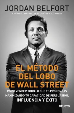 El método del lobo de Wall Street - Jordan Belfort   Planeta de Libros