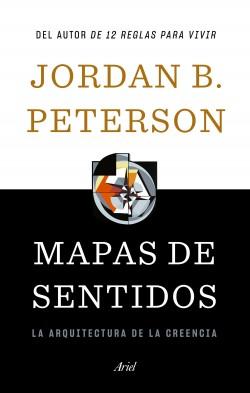 Mapas de sentidos - Jordan B. Peterson   Planeta de Libros