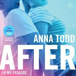 After. En mil pedazos (Serie After 2) - Anna Todd   Planeta de Libros