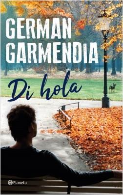 Di Hola - German Garmendia | Planeta de Libros