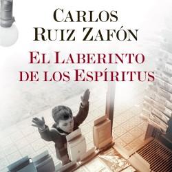 El Laberinto de los Espíritus - Carlos Ruiz Zafón | Planeta de Libros