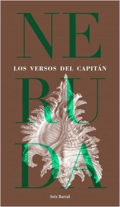 Los versos del capitán - Pablo Neruda | Planeta de Libros