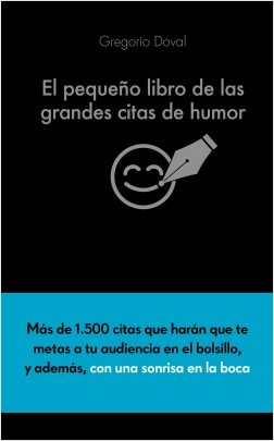 El pequeño volumen de las grandes citas de humor – Gregorio Doval Huecas | Descargar PDF