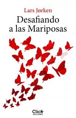 Desafiando a las mariposas – Lars Jorken   Descargar PDF
