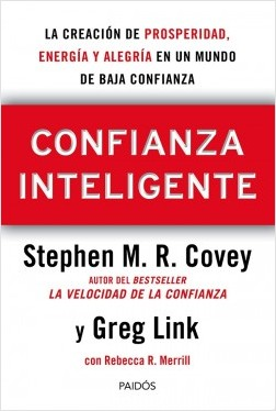 Confianza inteligente – Stephen M. R. Covey,Rebecca R. Merrill,Greg Link | Descargar PDF