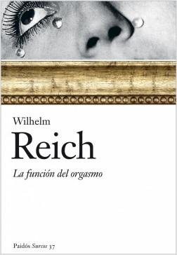 La función del clímax – Wilhelm Reich | Descargar PDF