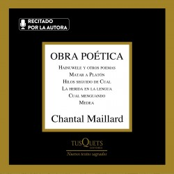 Obra poética – Chantal Maillard   Descargar PDF