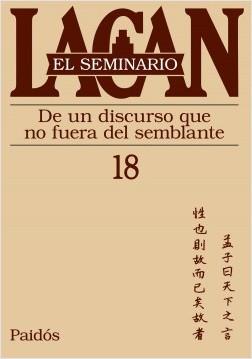 Seminario 18 de un discurso que no fuera del sembl – Jacques Lacan   Descargar PDF