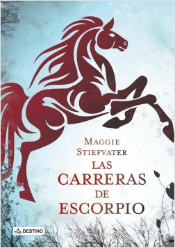 Las carreras de Escorpio – Maggie Stiefvater | Descargar PDF