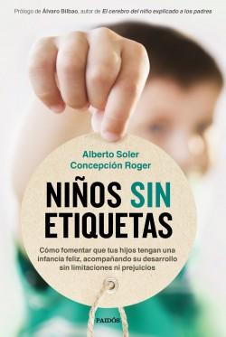 Niños sin etiquetas – Alberto Soler Sarrió,Concepción Roger Sánchez | Descargar PDF
