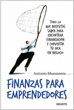 Finanzas para emprendedores – Antonio Manzanera Escribano | Descargar PDF