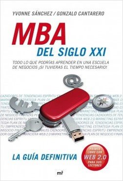 MBA del siglo XXI – Yvonne Sanchez Tapia,Gonzalo Cantarero Lopez Santacruz | Descargar PDF