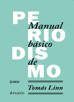Manual nuclear de periodismo – Tomás Linn   Descargar PDF