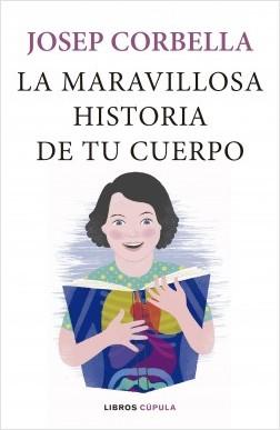 La maravillosa historia de tu cuerpo – Josep Corbella | Descargar PDF