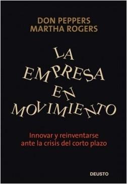 La Empresa en Movimiento – Martha Rogers | Descargar PDF