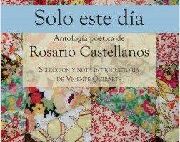 Solo este día – Rosario Castellanos | Descargar PDF