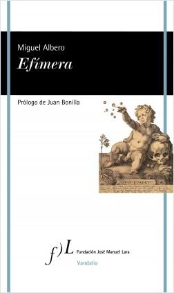 Efímera – Miguel Albero   Descargar PDF