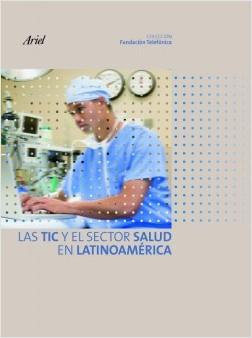 Las Tic y el sector salud en Latinoamérica - Fundación Telefónica | Planeta de Libros