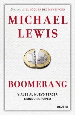 Boomerang - Michael Lewis | Planeta de Libros