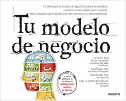 Tu modelo de negocios - Alexander Osterwalder,Yves Pigneur,Timothy Clark   Planeta de Libros
