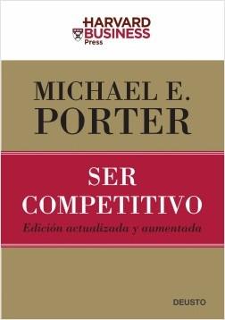 Ser competitivo T-II - Michael E. Porter | Planeta de Libros