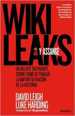 Wikileaks y Assange - David Leigh,Luke Harding   Planeta de Libros