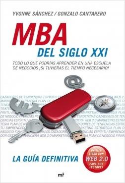 MBA del siglo XXI - Yvonne Sanchez Tapia,Gonzalo Cantarero Lopez Santacruz | Planeta de Libros