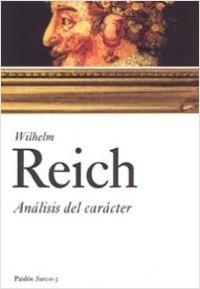 Análisis del carácter - Wilhelm Reich | Planeta de Libros