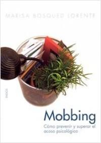 Mobbing - Marisa Bosqued | Planeta de Libros
