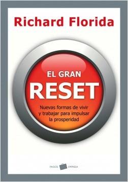 El gran Reset - Richard Florida | Planeta de Libros