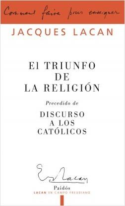 Triunfo de la Religión - Jacques Lacan | Planeta de Libros