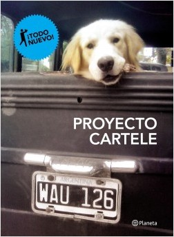 Proyecto Cartele - Gastón Silberman,Maximiliano Mendieta | Planeta de Libros