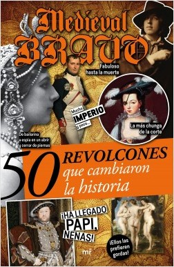 50 revolcones que cambiaron la historia - Medieval Bravo,Medieval Bravo,Medieval Bravo,Medieval Bravo | Planeta de Libros