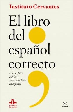 El libro del español correcto - Instituto Cervantes,Florentino Paredes García | Planeta de Libros