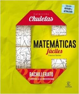 Matemáticas fáciles para bachillerato - Francisco Sánchez | Planeta de Libros