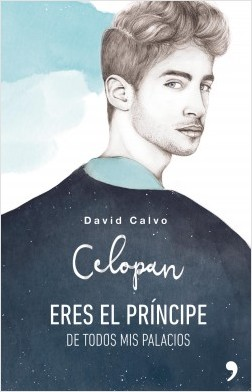 Eres el príncipe de todos mis palacios - Celopan | Planeta de Libros