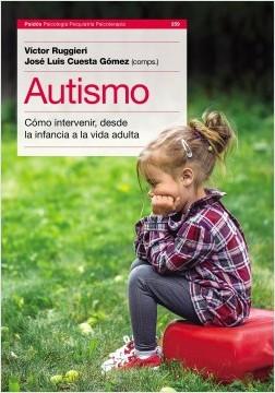 Autismo - Victor Luis Ruggieri,José Luis Cuesta Gómez | Planeta de Libros