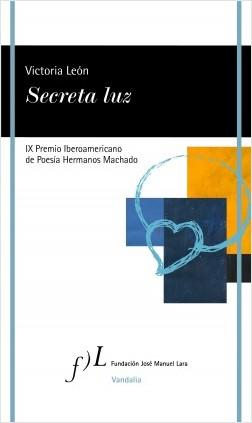 Secreta luz - Victoria León | Planeta de Libros