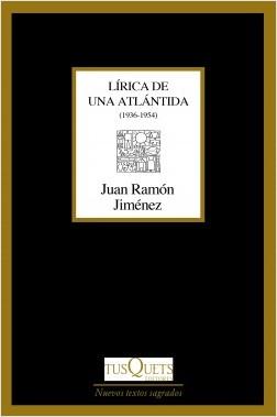 Lírica de una Atlántida - Juan Ramón Jiménez   Planeta de Libros