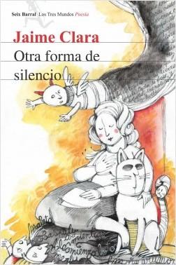 Otra forma de silencio - Jaime Clara C. | Planeta de Libros