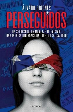 Perseguidos - Álvaro Briones | Planeta de Libros