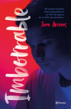 Imborrable - Juan Arcones   Planeta de Libros