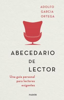 Abecedario de lector - Adolfo García Ortega | Planeta de Libros