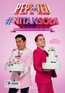 #NiTanSola - Pepe & Teo   Planeta de Libros