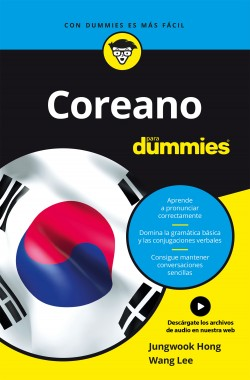 Coreano para dummies - Jungwook Hong y Wang Lee | Planeta de Libros