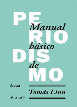 Manual básico de periodismo - Tomás Linn   Planeta de Libros