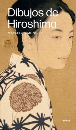 Dibujos de Hiroshima - Marcelo Simonetti | Planeta de Libros