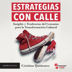 Estrategias con calle - Cristina Quiñones | Planeta de Libros